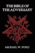 The bible of the Adversary 0 9780557044290 0557044294