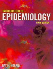 Introduction To Epidemiology 5th Edition 9780763766221 0763766224