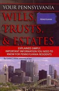 Your Pennsylvania Wills, Trusts, and Estates Explained Simply 0 9781601384157 1601384157