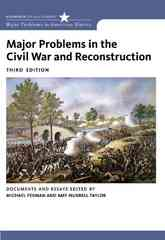 Major Problems in the Civil War and Reconstruction 3rd edition 9780618875207 0618875204