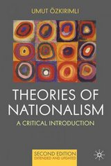Theories of Nationalism 2nd Edition 9780230577336 0230577334