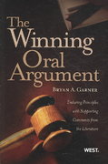 The Winning Oral Argument 1st edition 9780314198853 0314198857