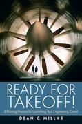 Ready for Takeoff! A Winning Process for Launching Your Engineering Career 1st Edition 9780136081272 0136081274