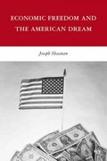 Economic Freedom and the American Dream 1st Edition 9780230617759 0230617751
