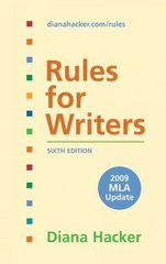Rules for Writers with 2009 MLA Update 6th edition 9780312593391 0312593392