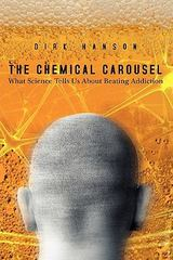The Chemical Carousel 1st Edition 9781439212998 1439212996