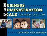 Business Administration Scale for Family Child Care 1st Edition 9780807749777 080774977X