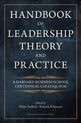 Handbook of Leadership Theory and Practice 1st Edition 9781422138793 1422138798