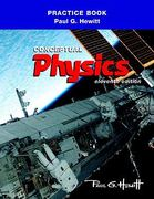 The Practice Book for Conceptual Physics 11th edition 9780321662569 0321662563
