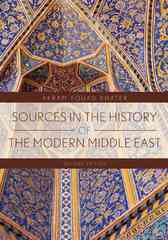 Sources in the History of the Modern Middle East 2nd edition 9780618958535 0618958533