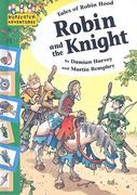 Robin and the Knight 0 9781597711784 1597711780