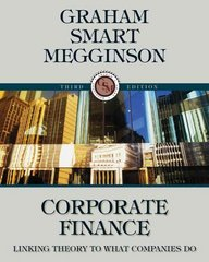 Corporate Finance 3rd Edition 9780324782912 0324782918