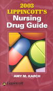 2003 Lippincott's Nursing Drug Guide 0 9781582552019 1582552010