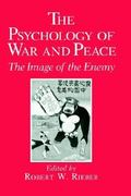 The Psychology of War and Peace 1st edition 9780306435430 0306435438