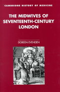 The Midwives of Seventeenth-Century London 1st edition 9780521661072 0521661072