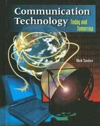 Communication Technology: Today and Tomorrow, Student Text 2nd edition 9780028387598 0028387597