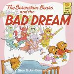 The Berenstain Bears and the Bad Dream 0 9780394873411 0394873416