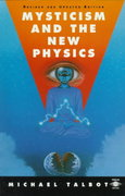 Mysticism and the New Physics 0 9780140193282 0140193286