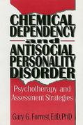 Chemical Dependency and Antisocial Personality Disorder 1st edition 9781560243083 1560243082