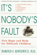 It's Nobody's Fault 1st edition 9780812929218 0812929217