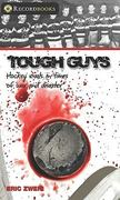 Tough Guys 0 9781552774236 1552774236