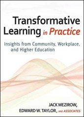 Transformative Learning in Practice 1st Edition 9780470257906 0470257903