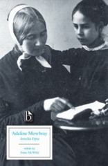 Adeline Mowbray - Or, the Mother and Daughter 1805 0 9781551114521 1551114526