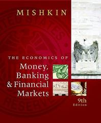 The Economics of Money, Banking and Financial Markets 9th edition 9780321599797 0321599799