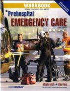 Workbook for Prehospital Emergency Care 9th Edition 9780135081228 013508122X