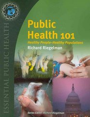Public Health 101 1st edition 9780763760441 0763760447