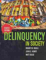 Delinquency In Society 8th edition 9780763764340 0763764345