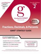 Fractions, Decimals, & Percents GMAT Preparation Guide, 4th Edition 4th edition 9780982423820 0982423829