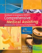 Workbook for Delmar's Comprehensive Medical Assisting: Administrative and Clinical Competencies, 4th 4th edition 9781435419155 1435419154
