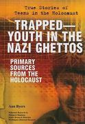 Trapped-Youth in the Nazi Ghettos 0 9780766032729 0766032728