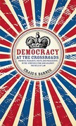 Democracy at the Crossroads 0 9781555917265 1555917267