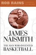 James Naismith 1st Edition 9781439901359 143990135X