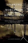 Sparking a Worldwide Energy Revolution 1st Edition 9781849350051 1849350051