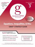 Equations, Inequalities, and VIC's, GMAT Preparation Guide, 4th Edition 4th edition 9780982423813 0982423810