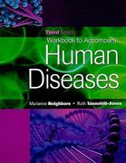 Workbook for Neighbors/Tannehill-Jones' Human Diseases, 3rd 3rd edition 9781435427532 143542753X