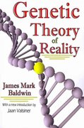 Genetic Theory of Reality 0 9781412810852 141281085X