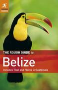 The Rough Guide to Belize 5th edition 9781848365124 1848365128