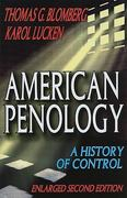 American Penology 2nd edition 9780202363349 0202363341