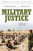 Military Justice 1st Edition 9780275993665 0275993663