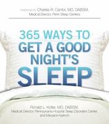 365 Ways to Get a Good Night's Sleep 1st edition 9781605501017 1605501018