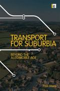 Transport for Suburbia 0 9781844077403 1844077403