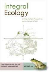 Integral Ecology 1st Edition 9781590307670 1590307674