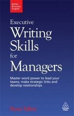 Executive Writing Skills for Managers 0 9780749455187 0749455187