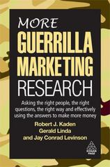 More Guerrilla Marketing Research 0 9780749455477 0749455470