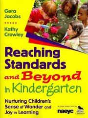 Reaching Standards and Beyond in Kindergarten 1st Edition 9781412957250 1412957257