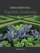Ornamental Vegetable Gardening 0 9781847971173 1847971172